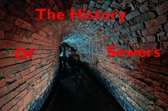 We delve into the fascinating history of what lies beneath your feet - dark, dank and smelly sewers! Words by @mullers.