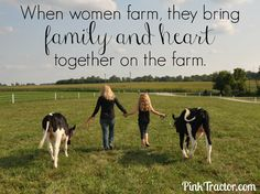 When women farm, they bring family and heart together on the farm.