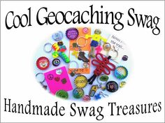 Cool Geocaching Swag, Handmade and Customized Swag for Geocaching