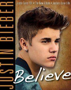 Justin Bieber: Believe: Triumph Books: 9781600787928: Amazon.com: Books