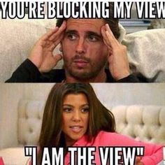 I am the view.