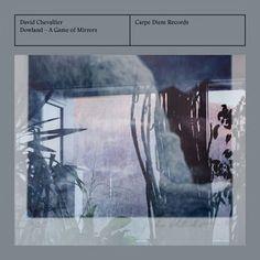 "DAVID CHEVALIER: "" a game of mirrors "" ( carpe diem records ) personnel: Anne Magouët : soprano, David Chevallier : guitares acoustiques, théorbes,arrangements. Bruno Helstroffer : théorbe http://www.qobuz.com/fr-fr/album/dowland-a-game-of-mirrors-anne-magouet/4032324163020"