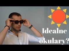 Jak wybrać okulary przeciwsłoneczne (najważniejsze kwestie) - YouTube
