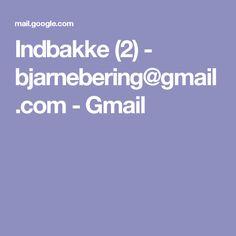 Indbakke (2) - bjarnebering@gmail.com - Gmail