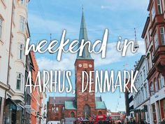 I came up with the backup plan - going to Aarhus and that was probably the best decision! I'll tell you what to do in Aarhus, Denmark for a weekend.