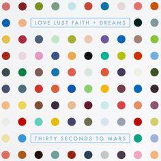 LOVE LUST FAITH + DREAMS new album cant wait
