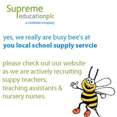 we are actively recruiting for supply staff for schools across south london, check out www.supreme-education.com
