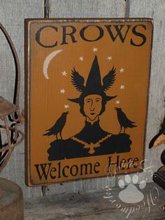 Crows Welcome Here, Folk Art, Halloween, Pine Wall Sign. $19.00, via Etsy. I had a pet crow named Pierre.