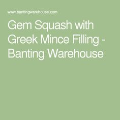 Gem Squash with Greek Mince Filling - Banting Warehouse Gem Squash, Banting, Warehouse, Greek, Recipes, Recipies, Magazine, Ripped Recipes, Barn