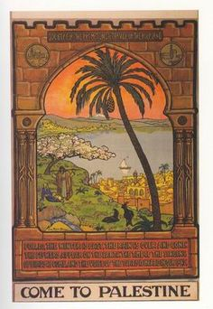Ze'ev Raban, Israeli, born Poland, 1890-1970 Come to Palestine Poster for the Society for the Promotion of Travel in the Holy Land Lithograph 99 x 63.5 cm © The Doron Family, Jerusalem