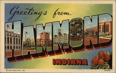 Vintage Indiana Postcard -- Greetings from Hammond, Indiana ~~~ The VintagePlum Shop on Etsy ~~~ Photo Postcards, Vintage Postcards, Hammond Indiana, Northern Exposure, My Kind Of Town, Local Attractions, Large Letters, Best Memories, Historical Photos