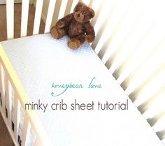 Minky Crib Sheet Tutorial honeybear lane