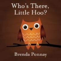 Who's There, Little Hoo? by Brenda Ponnay from Xist Publishing