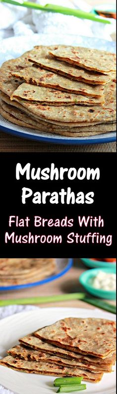Mushroom Parathas, Whole Wheat Flat Breads stuffed with a spicy mushroom filling..