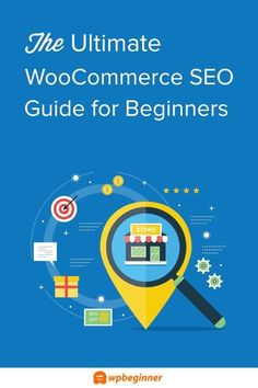 The Ultimate WooCommerce SEO Guide - Step by Step (2019)