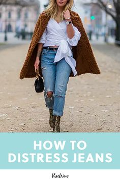 How to Distress Jeans for the Ultimate Cool Girl Look How To Make Ripped Jeans, Fall Fashion Trends, Autumn Fashion, Best Work Pants, Best Jeans For Women, Distress Jeans, Denim Trends, Dress Hats, Weekend Style
