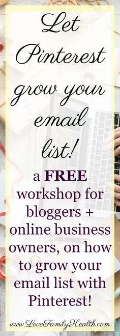 A free course for bloggers and online business owners on how to grow your email list with Pinterest!