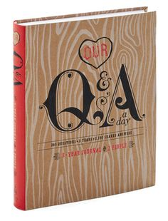 Our Q & A a Day Journal... you and hubby record answers to one question a day for three years.