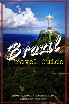 Brazil Travel Guide, Useful & Free #Brazil #Travel #Guide. Entertainment, Accommodation and Points to remember. | #travel #traveltips #southamerica #brazil