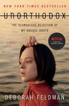 "Read ""Unorthodox The Scandalous Rejection of My Hasidic Roots"" by Deborah Feldman available from Rakuten Kobo. Now a Netflix original series! Unorthodox is the bestselling memoir of a young Jewish woman's escape from a religious se. Jane Austen, Louisa May Alcott, Maria Schrader, New York Times, Reading Online, Books Online, Series Quotes, Tv Series, Pittsburgh"
