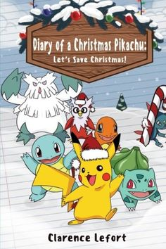 Diary of a Christmas Pikachu Lets Save Christmas -- Be sure to check out this awesome product.