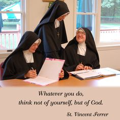Whatever you do, think not of yourself, but of God.  #DaughtersofMaryPress #DaughtersofMary