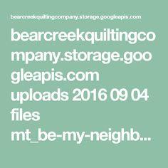 bearcreekquiltingcompany.storage.googleapis.com uploads 2016 09 04 files mt_be-my-neighbor_setting-instructions.pdf