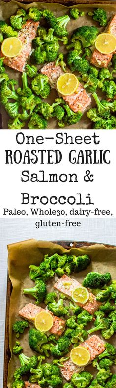 One-Sheet Roasted Garlic Salmon & Broccoli is an easy, healthy and quick recipe for dinner that is a one-pan-wonder! Whole30, Paleo, dairy-free, gluten-free