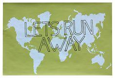 Let's Run Away Print, Sage on OneKingsLane.com