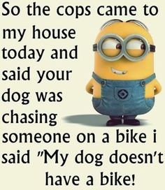 45 Funny Quotes Laughing So Hard and Hilarious Memes 22 Save on you Vacation., funny pictures so cute 45 Funny Quotes Laughing So Hard and Hilarious Memes 22 Save on you Funny . Funny Minion Memes, Minions Quotes, Hilarious Memes, Minion Humor, Funny Humor, Bad Minion, Minion Sayings, Minions Cartoon, Silly Jokes