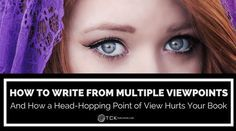 How to Write From Multiple Viewpoints