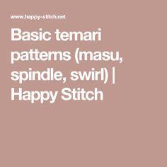 Basic temari patterns (masu, spindle, swirl)   Happy Stitch