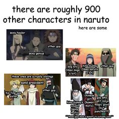 Characters in Naruto.  I laughed so hard
