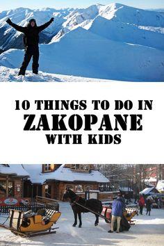 10 Things to do in Zakopane With Kids