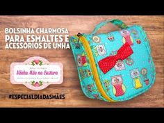 Bolsinha charmosa para esmaltes e acessórios de unha | Minha Mãe na Costura - YouTube Patchwork Tutorial, Zipper Pouch Tutorial, Japanese Fabric, Purse Patterns, Fabric Bags, Zipper Bags, Craft Work, Purses And Bags, Sewing Projects