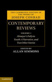 Joseph Conrad: Contemporary Reviews 4 Volume Set; Edited by Allan H. Simmons, John G. Peters, and J.H. Stape