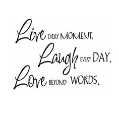 Sounds so simple when you see it like this-but it's definitely a choice. I choose to Live laugh and love beyond measure #livelaughlove