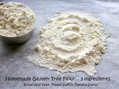 Homemade Gluten-Free Flour Blend: 2 c. brown rice flour, 2/3 c. potato starch, 1/3 c. tapioca starch