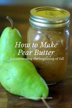 The crispness in the morning air says fall season is on the way. Learn how to make pear butter to preserve your pear harvest and to welcome fall properly. Pear Recipes, Real Food Recipes, Fruit Recipes, Food Tips, Diabetic Recipes, Food Ideas, Dessert Recipes, Pear Perserves, Pear Butter