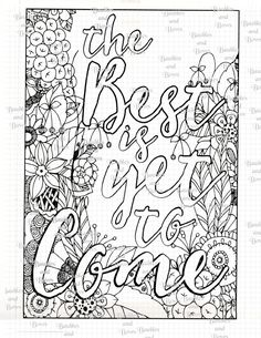 Best Is Yet To Come Printable Adult Mandala Coloring By SewLacee