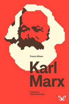 Book Cover on Behance Karl Marx Biography, Karl Marx Books, Book Cover Design, Book Design, Che Guevara, Free Mind, Illustrations And Posters, Editorial Design, Philosophy