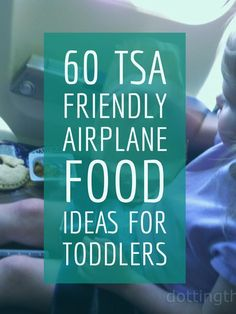 (This post contains affiliate links) I am frequently being asked about healthy food options that one can get through security with for toddlers and children. It's no secret that airport and airplane food is…