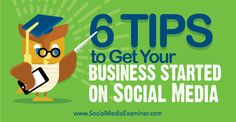 6 Tips to Get Your Business Started on Social Media http://www.socialmediaexaminer.com/6-tips-to-get-your-business-started-on-social-media/?awt_l=C9jVQ&awt_m=3k7M_523KjFyALT  TomBlubaugh.net/services