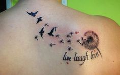 """Dandelion Birds Tattoo instead of """"live laugh love"""" I want """"free"""", for my loved ones that are gone. Mommy Tattoos, Future Tattoos, Mini Tattoos, Foot Tattoos, Body Art Tattoos, Bird Tattoo Meaning, Tattoos With Meaning, Tattoo Designs And Meanings, Tattoo Designs For Women"""