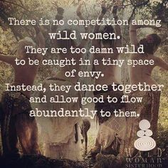 So mote it BE! True Sisters empower and respect eachother. Love & Wild flowers WILD WOMAN SISTERHOOD Embody your Wild Nature by wildwomansisterhoodofficial Great Quotes, Quotes To Live By, Me Quotes, Inspirational Quotes, Motivational, Spirit Quotes, Random Quotes, Nature Quotes, Quotable Quotes
