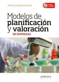 Modelos de planificación y valoración de empresas / Alfonso Rodriguez Sandiás.. -- Santiago de Compostela : Amdavora, 2015.