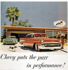Chevy puts the purr in performance! 1957 Chevy Bel Air and Corvette 1957 Chevy Bel Air, Chevrolet Bel Air, Chevrolet Corvette, Chevrolet Trucks, 1996 Corvette, Classic Chevrolet, Vintage Advertisements, Vintage Ads, Vintage Posters
