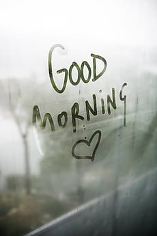 Message written on a window fogging by Marta Muñoz-Calero Calderon - Stocksy United Good Morning Quotes Friendship, Morning Quotes For Him, Good Day Quotes, Good Morning Inspirational Quotes, Islamic Inspirational Quotes, Morning Photography, Rain Photography, Good Morning Greetings, Good Morning Good Night