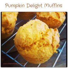 Pumpkin Delight Muffins  Ingredients •1 box Cake Mix (I used Yellow cake, but I want to try Spice cake and Chocolate as well) •1 (15 oz) can Pumpkin Puree (Make sure it is pure pumpkin and NOT pumpkin pie mix)  Directions   Step 1  Preheat oven to 350  Step 2  Mix cake mix and pumpkin together by hand  Step 3  Divide into prepared muffin pan & bake for 15-20 minutes based on muffin size (For mini muffins check after 15 minutes)