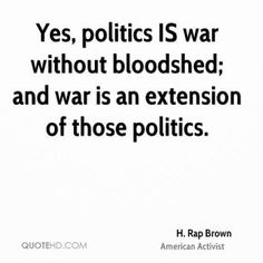 More H. Rap Brown Quotes on www.quotehd.com - #quotes #bloodshed #extension #politics #those #war #without #yes